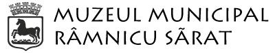 """Muzeul Municipal """"Octavian Moșescu"""" Râmnicu Sărat"""